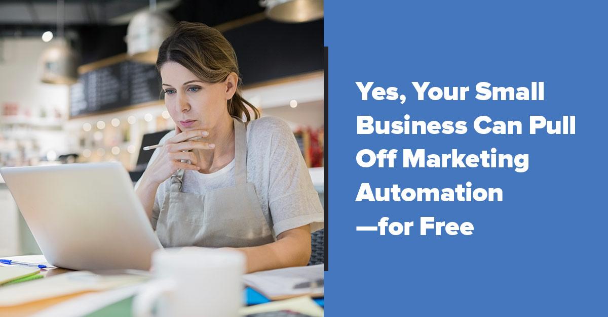 Free Small Business Marketing Automation