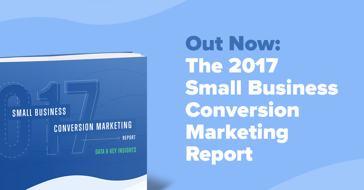 Just Released: 2017 Conversion Marketing Statistics for Small Businesses