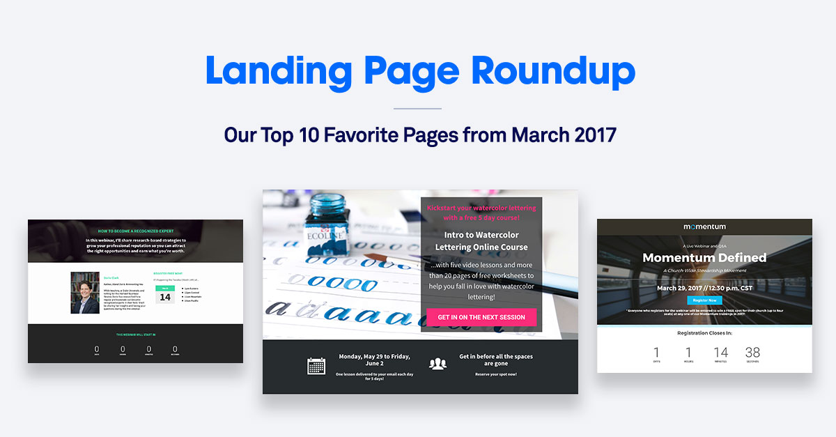 landing page roundup our top 10 favorite pages from march 2017 leadpages blog. Black Bedroom Furniture Sets. Home Design Ideas
