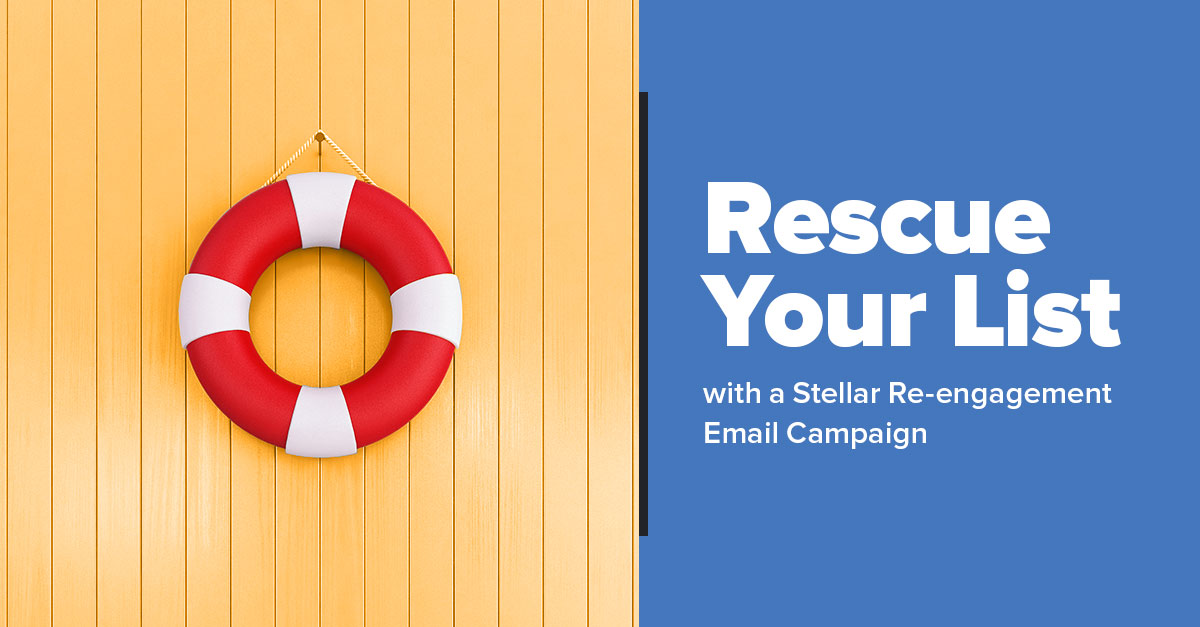 How to Create a Stellar Re-engagement Email Campaign